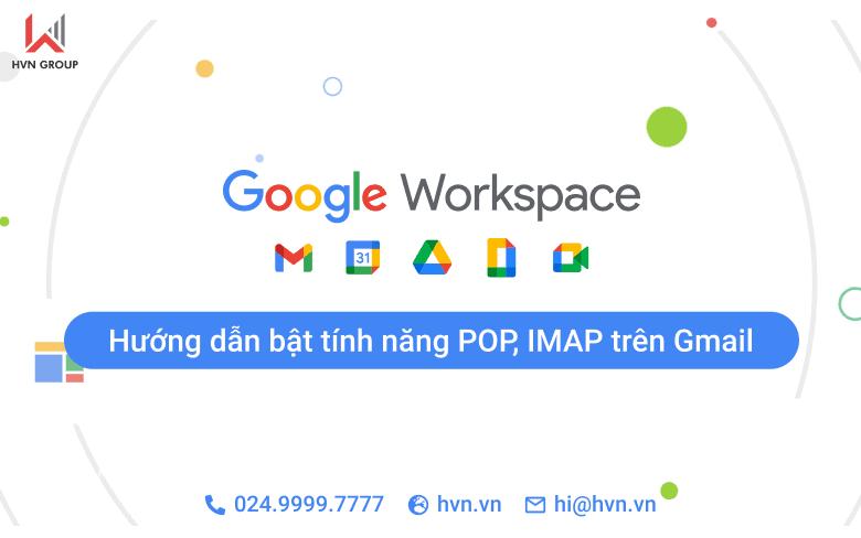 Huong dan bat tinh nang POP IMAP tren Gmail