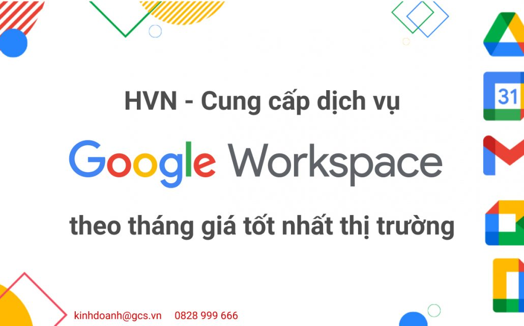 hvn-cung-cap-dich-vu-google-workspace-theo-thang-gia-tot-nhat-thi-truong