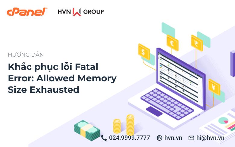 khac phuc loi Fatal Error Allowed Memory Size
