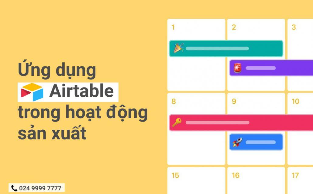 ung-dung-airtable-trong-hoat-dong-san-xuat